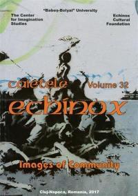Cahiers de l'Echinox = Caietele Echinox. n° 32, Images of community