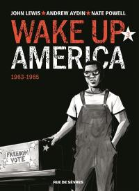 Wake up America. Volume 3, 1963-1965