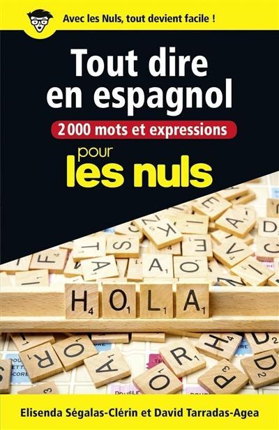 2.000 mots et expressions pour tout dire en espagnol