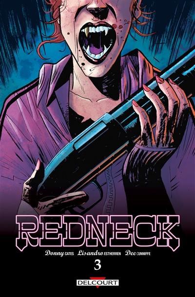 Redneck. Volume 3,