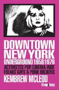 Downtown New York underground 1958-1976
