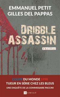 Une enquête de la commissaire Clémentine Paccini, Dribble assassin