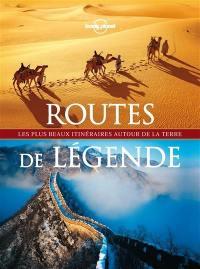Routes de légende