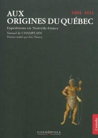 Aux origines du Québec