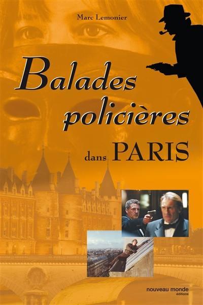 Balades policières dans Paris
