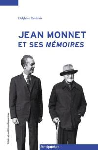 Jean Monnet et ses Mémoires