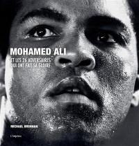 Mohamed Ali et les 26 adversaires qui ont fait sa gloire