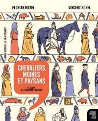 Histoire dessinée de la France. Volume 6, Chevaliers, moines et paysans