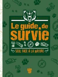 Le guide de survie