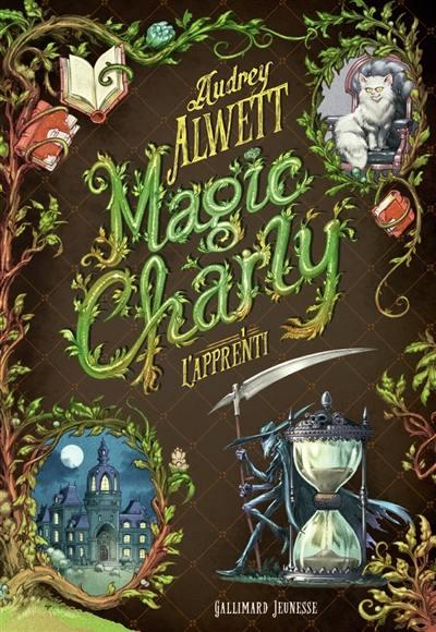 Magic Charly, L'apprenti, Vol. 1