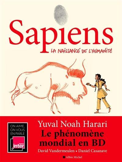Sapiens. Volume 1, La naissance de l'humanité