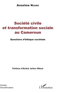 Société civile et transformation sociale au Cameroun