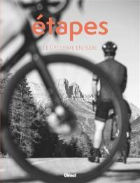 Etapes, Le cyclisme en Isère