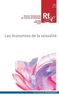 Revue française de socio-économie. n° 25, Les économies de la sexualité