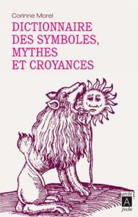 Dictionnaire des symboles, mythes et croyances