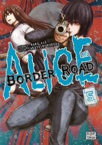 Alice on border road. Volume 5,