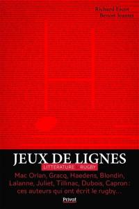 Jeux de lignes : littérature & rugby