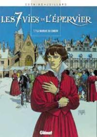 Les 7 vies de l'Epervier. Volume 7, La marque du Condor
