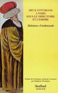 Deux Ottomans à Paris sous la Directoire et l'Empire