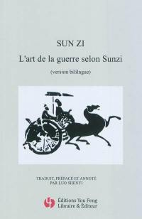 L'art de la guerre selon Sunzi