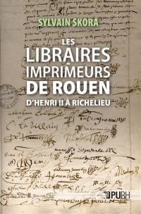 Les libraires-imprimeurs de Rouen
