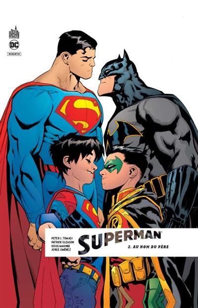 Superman rebirth. Volume 2, Au nom du père