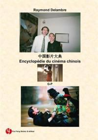 Encyclopédie du cinéma chinois, G-P