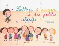 Lettres d'amour à des petites chipies