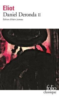 Daniel Deronda. Volume 2,