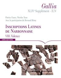Inscriptions latines de Narbonnaise. Volume 8, Valence