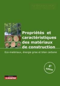 Propriétés et caractéristiques des matériaux de construction