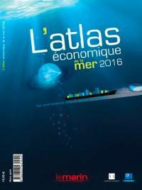 Marin (Le), hors série, L'atlas économique de la mer 2016