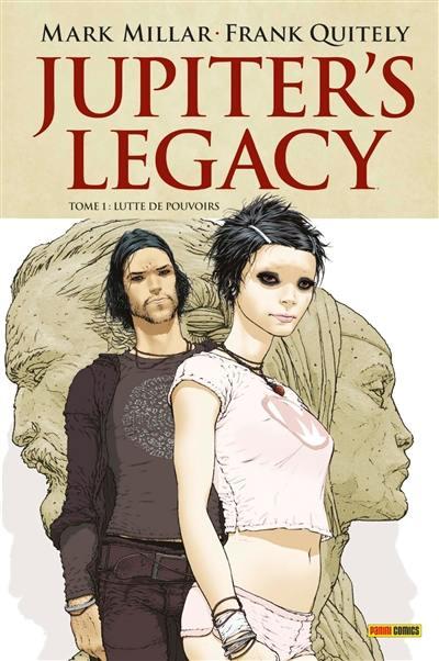Jupiter's legacy. Volume 1, Lutte de pouvoirs