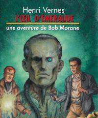 Une aventure de Bob Morane, L'oeil d'émeraude