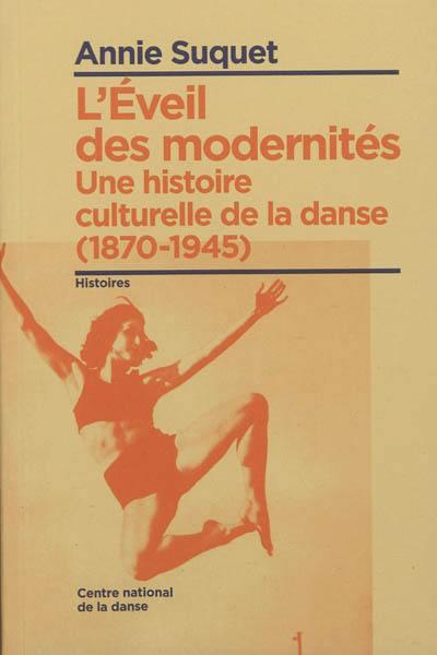 L'éveil des modernités
