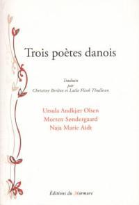 Trois poètes danois