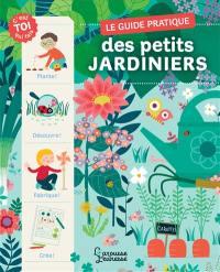 Le guide pratique des petits jardiniers