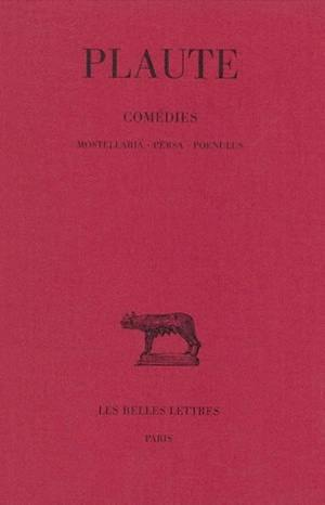Comédies, Mostellaria, Vol. 5