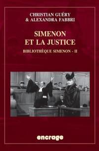 Bibliothèque Simenon. Volume 2, Simenon et la justice