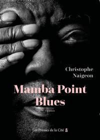 Mamba Point blues