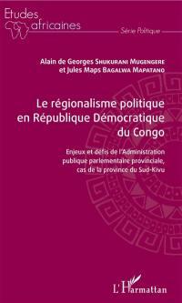 Le régionalisme politique en République démocratique du Congo