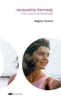 Jacqueline Kennedy : une icône américaine