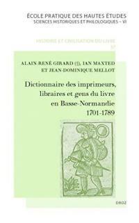 Dictionnaire des imprimeurs, libraires et gens du livre en Basse-Normandie