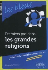 Premiers pas dans les grandes religions