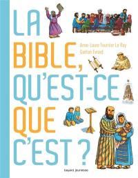 La Bible , qu'est-ce que c'est ?