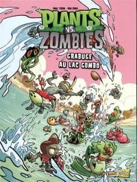 Plants vs zombies. Vol. 10. Grabuge au lac Gombo