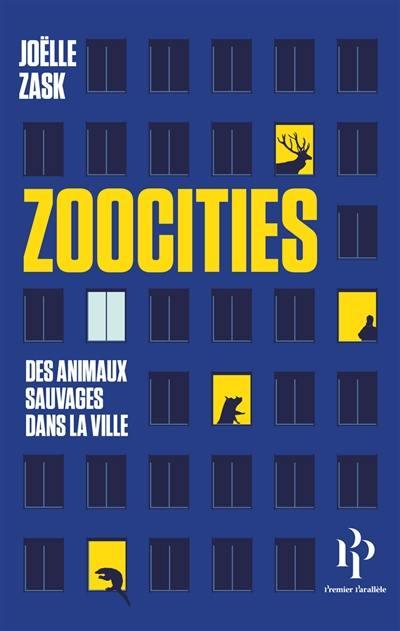 Zoocities : des animaux sauvages dans la ville