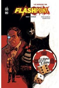 Le monde de Flashpoint. Volume 1, Batman
