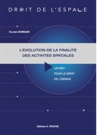 L'évolution de la finalité des activités spatiales