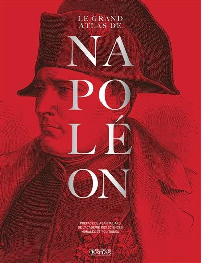 Le grand atlas de Napoléon